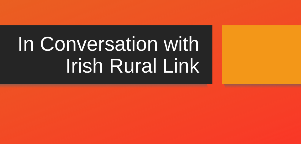 In Conversation with Irish Rural Link Webinar Series: Rural Innovation